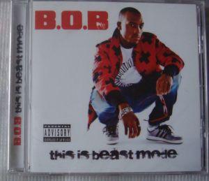 B.O.B. - This is Beast Mode