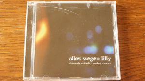 CD album Alles Wegen Lilly – Ich Hasse Die Welt/2010 /Punk Rock