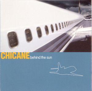 CD original sigilat Chicane – Behind The Sun