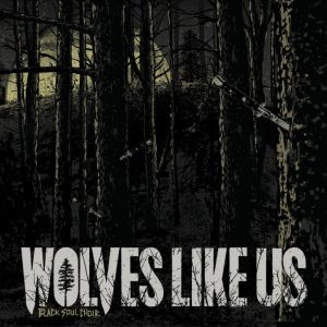 CD original sigilat Wolves Like Us ‎– Black Soul C