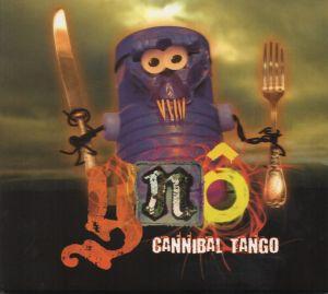 CD sigilat Gnô – Cannibal Tango