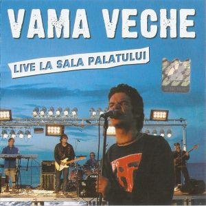 CD Vama Veche – Live La Sala Palatului