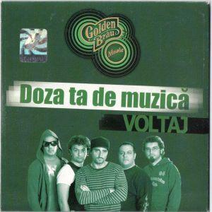 CD Voltaj – Doza Ta De Muzică