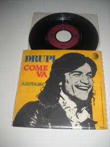 """Drupi: Come Va (1977) disc mic vinil 7"""", stare excelenta, Made In Ger."""