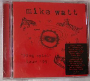 "Mike Watt - ""Ring Spiel"" tour '95"