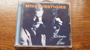 Mike Westhues – Shades Of Blue/ Finland 2007 blues/folk/ rar