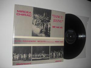 Mircea Chiriac : «Iancu Jianu» Ballet Music Suite (1987) vinil gen RCM