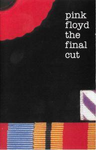 Pink Floyd – The Final Cut, caseta audio, sigilata