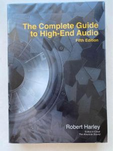 The Complete Guide to High-End Audio Robert Harley