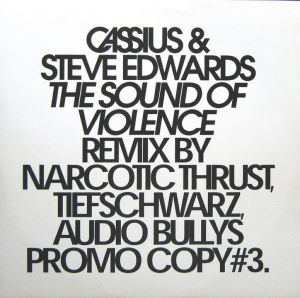 Vinyl Cassius & Steve Edwards ‎– The Sound Of Violence