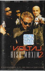 Voltaj – Risk Maxim 2, caseta audio