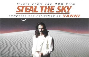 Yanni  – Steal The Sky, caseta audio
